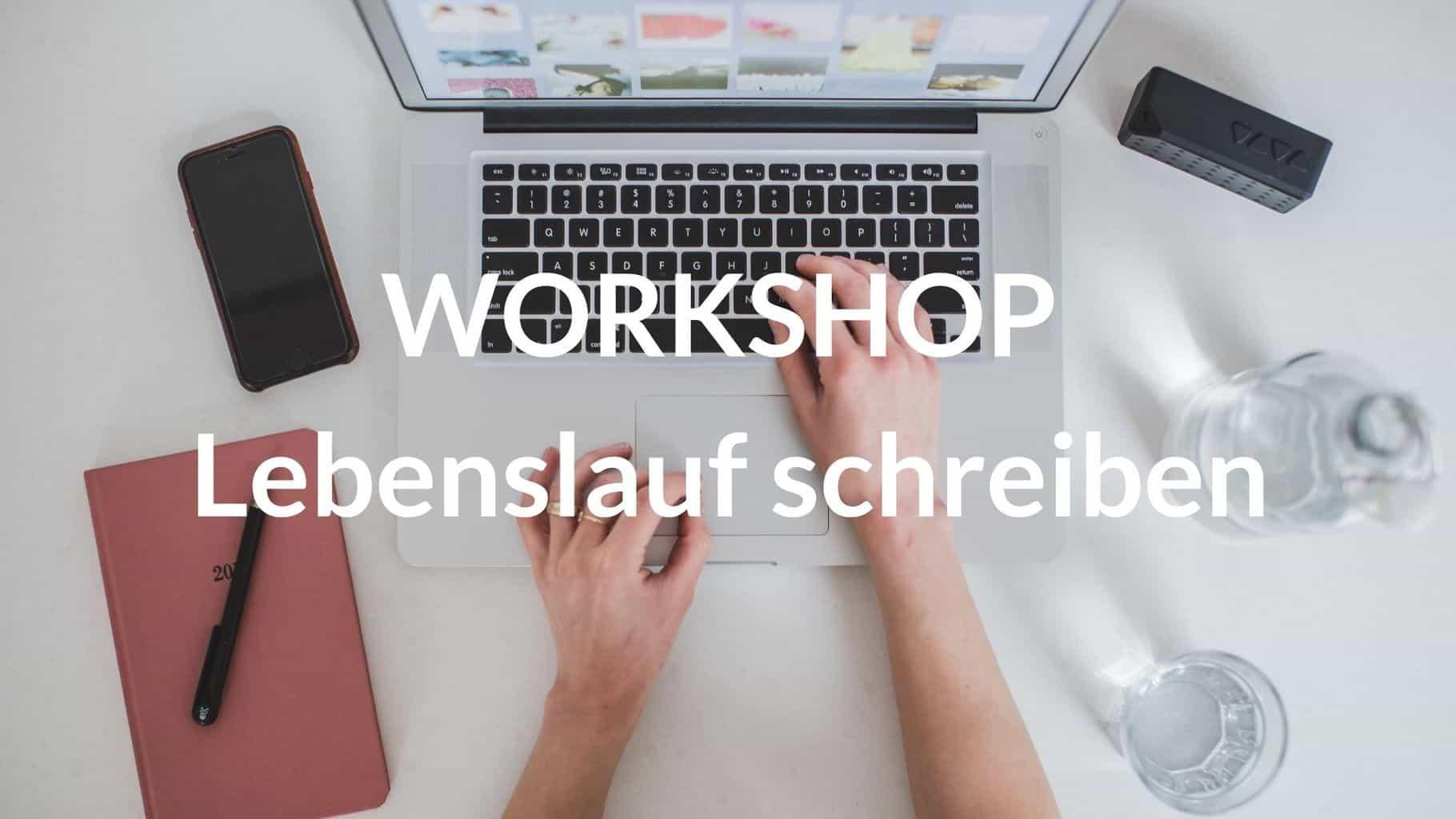Workshop: Lebenslauf schreiben