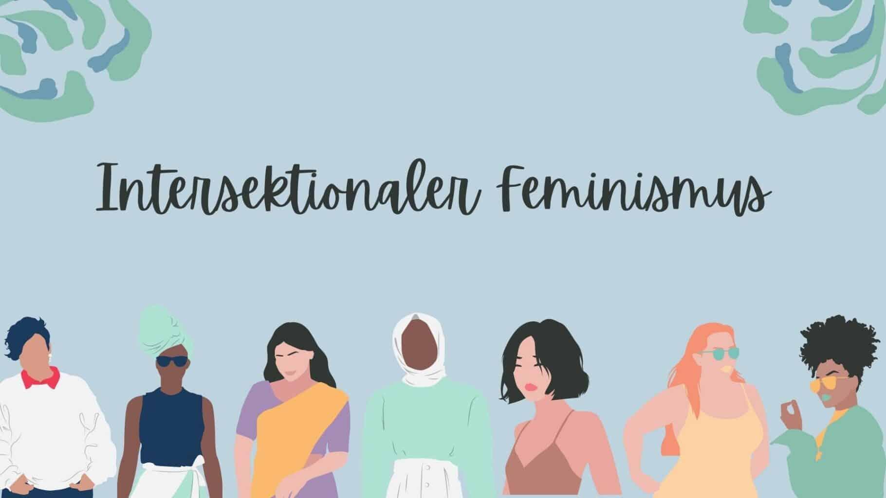 Intersektionaler Feminismus