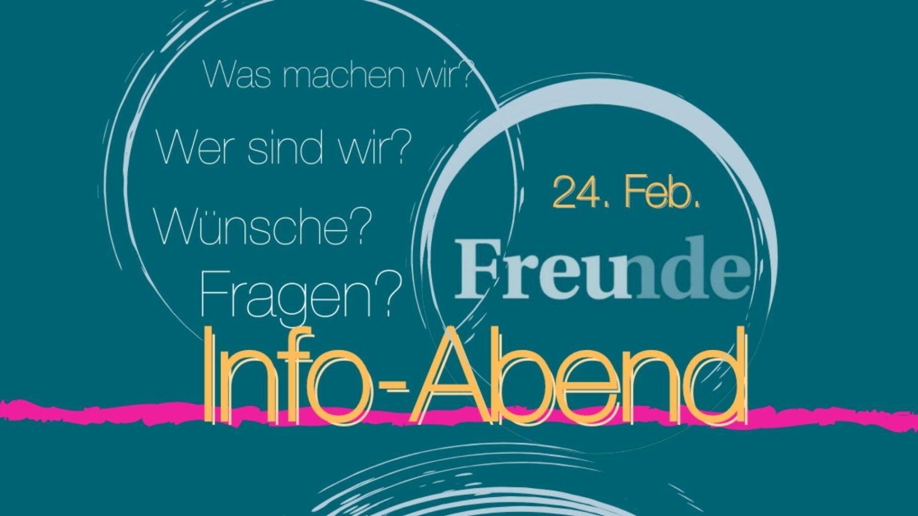24.02.- Freunde-Infoabend